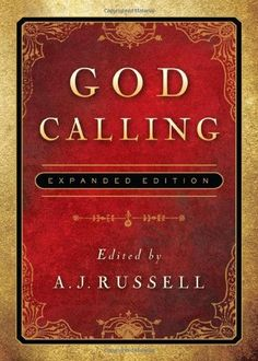 God Calling: Expanded Edition by A. J. Russell, http://www.amazon.com/dp/1616265167/ref=cm_sw_r_pi_dp_7Czgqb0YYZGNS