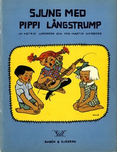 1949. Pippi songbook. Ingrid Vang Nyman