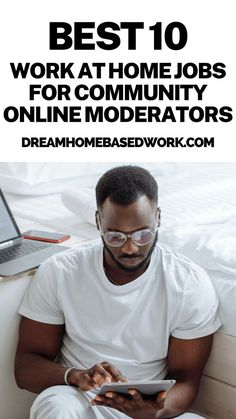 Want to find work at home jobs as a community online moderator? These 10 companies need online moderators to manage social media posts, chat rooms, etc.