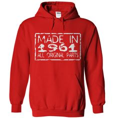 Wear this Hoodies now...  http://www.sunfrogshirts.com/Made-in-1961-Red-0ws5-Hoodie.html?6199