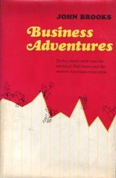 Business adventures: John Brooks: Amazon.com: Books