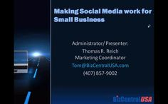 Marketing Strategies for social media, Website and Blogs; the untapped Free Resource! with Thomas R. Reich and Howard Walker by BizCentral USA. Join us for a fun and fact filled free webinar, one that will expose you to a world of free marketing.  Among other things discussed will be: Social media for strategy, an ever expanding marketing tool; you will touch on the basics of Twitter, Facebook, YouTube, Pinterest  and LinkedIn.  Then we will touch on tips and tricks in many areas of…