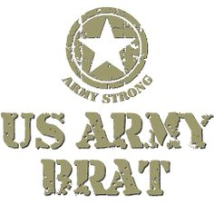 I'm a army brat. I have lived in different place and I have met some many people and I would never take it back.