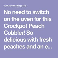 No need to switch on the oven for this Crockpot Peach Cobbler! So delicious with fresh peaches and an easy biscuit topping - the perfect summer dessert. Fresh Peach Cobbler, Apple Cobbler, Ramen Noodle Recipes, Ramen Noodles, Crock Pot Desserts, Dessert Recipes, Icing For Banana Bread, Steak Marinade Best, Pudding Cake