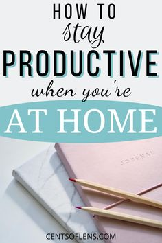 If you struggle with staying productive when you're at home, find out how you can be productive at home with these tips today! #productivity #productivitytips #productivityhacks #productivehabits #getstuffdone #lifehacks