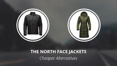9 Cheaper Alternatives to The North Face Denali, Thermoball and Metropolis Jackets