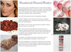 Moodstruck Mineral Blusher Ingredients... Do you know what is in the make up you use right now? Check out THESE ingredients... Naturally-based products to enhance your Natural Beauty :)
