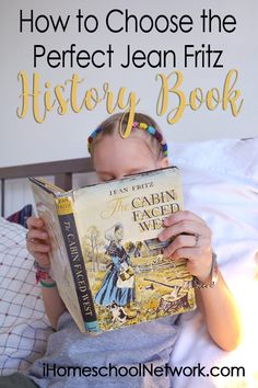 How to Choose the Perfect Jean Fritz History Book • homeschool book lists • reading • history, culture, and geography