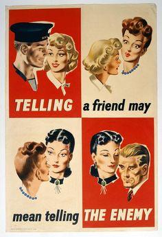 Telling a friend ....... Careless talk costs lives