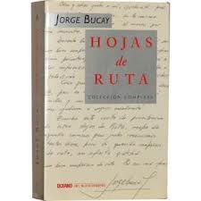 Hojas de ruta - Jorge Bucay - mi otro libro favorito, es de AUTOAYUDA, extenso pero vale cada una de las notas... también se pueden conseguir los 4 libros por separado, que son: El camino de... la autodependencia, el encuentro, las lagrimas y la felicidad... muy buenos, si quieres cambiar aspectos de tu vida, sobre todo para mejorar, te los recomiendo.
