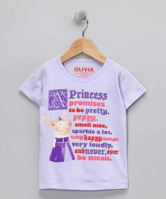 Olivia 'Princess Promises' Tee - Toddler & Girls by Summer Staples: Shirts & Shorts on #zulily today!