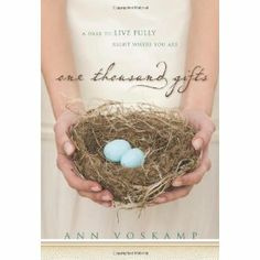 One Thousand Gifts: A Dare to Live Fully Right Where You Are (Hardcover)  http://fro.kitchencookproduct.com/fro.php?p=0310321913  0310321913