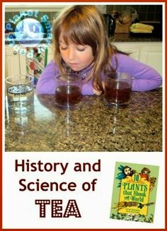 History and Science of Tea from Planet Smarty Pants www.planetsmarty.com #smartmarch #scienceforkids