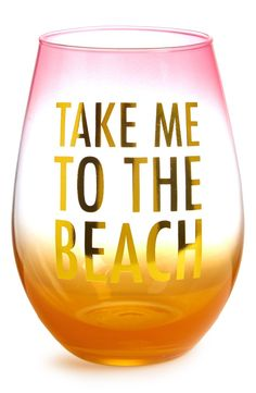 Take me to the beach.