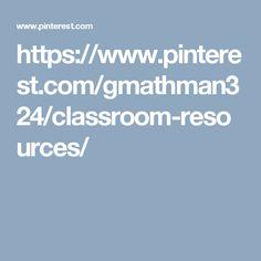 https://www.pinterest.com/gmathman324/classroom-resources/