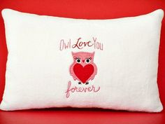Owl Valentine Pillow Owl Love You Forever Red by PookieandJack