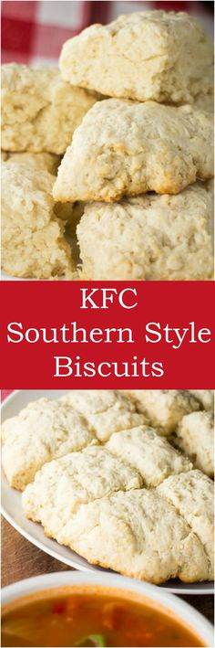 Copycat KFC Southern Style Flaky Biscuits recipe.  These are the perfect buttery biscuits to serve with soup!