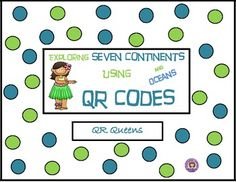 Great for centers and early finishers! IPad/iPod/tablet activities! What an awesome way for students to learn - Exploring Seven Continents and Oceans using QR Codes