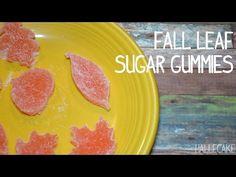 How To Make Sugar Gummy Fall Leaves - Hallecake