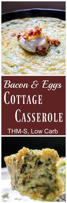 Bacon and Eggs Cottage Casserole THM-S, Low Carb 15 Mouth Watering Keto Diet Friendly Casserole Recipes Breakfast Dishes, Breakfast Recipes, Breakfast Ideas, Breakfast Crockpot, Eat Breakfast, Ketogenic Breakfast, Camping Breakfast, Diabetic Breakfast, Breakfast Cereal