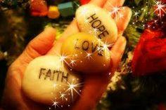 Hope, Love, Faith..
