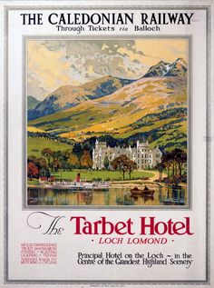 Image of 'the tarbet hotel, loch lomond', caledonian railway poster, by Science & Society Picture Library View and buy rights managed stock photos at Science & Society Picture Library. Loch Lomond Scotland, Railway Posters, Train Posters, Mystery, British Travel, National Railway Museum, The Loch, Fine Art Prints, Framed Prints