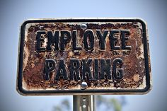 Old Employee Parking by dleany (finally back to FIOS) on Flickr.A través de Flickr: the sign, that is. :)