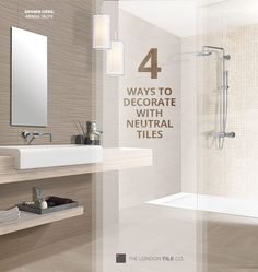 4 Ways to Decorate with Neutral Tiles - get some inspiration for your neutral decor on the blog