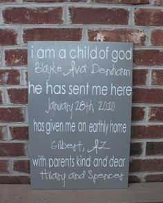 For my sister lissa. She's been looking for this: i am a child of god [subway art]
