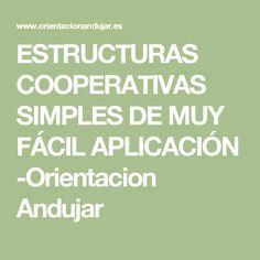 ESTRUCTURAS COOPERATIVAS SIMPLES DE MUY FÁCIL APLICACIÓN -Orientacion Andujar