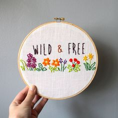 Wild & Free Embroidery Hoop Art Home Decor by KaymaBoutique