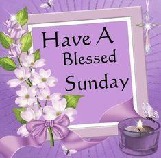 Have a Blessed Sunday animated sunday sunday greeting sunday blessing sunday quote
