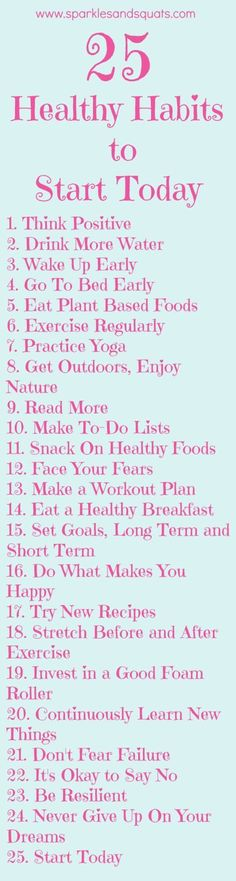 25 Healthy Habits to Start Today! (scheduled via http://www.tailwindapp.com?utm_source=pinterest&utm_medium=twpin&utm_content=post114048657&utm_campaign=scheduler_attribution)