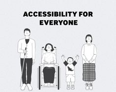 Accessibility For Everyone - Our design approach for accessibility in our products is not focused on making functions easier to access or use by people with disabilities, but to go further and fortify their potential and abilities. From that starting point, we consider how our products and services can impact their lives in a positive way.
