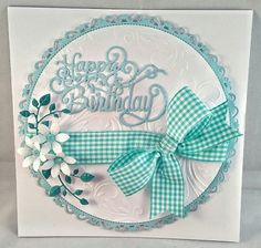 Handmade Birthday card using Spellbinders Grand Decorative Circle die. Flowers made with Sara Davies Signature floral dies.  Greeting by Sue Wilson.
