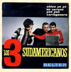 Chica ye ye [Grabación sonora.] / Los 3 sudamericanos.-- Barcelona : Belter, (1965. 1GS/M/12