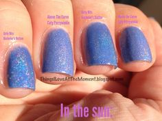 Things I Love at the Moment 06-14-13 (comparison of Girly Bits Bachelor's Button & Above the Curve Caty Perry Winkle)