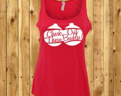 Check Out These Baubles, Womens Christmas Tank, Funny Ladies Shirt, Humour Girlfriend Gift, Christmas Decoration T-Shirt, Xmas Party Outfit