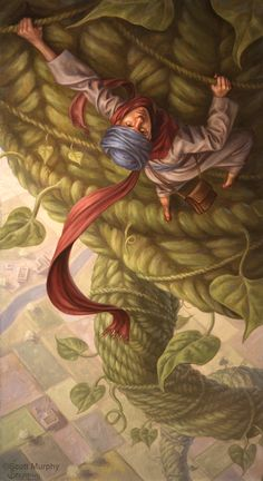 CLIMBING THE STALK BY SCOTT MURPHY (JACK AND THE BEAN STALK)