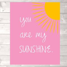 You are my sunshine printable art nursey room by designandplay, $5.00