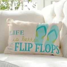 Life is Better in Flip Flops Pillow | Kirkland's #Outdoor #Entertaining #Pillows