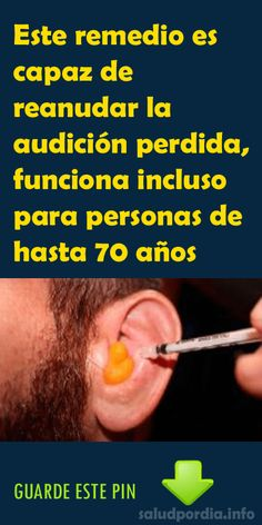 Este remedio es capaz de reanudar la audición perdida, funciona incluso para personas de hasta 70 años - Salud por Día Health Diet, Health Care, Home Remedies, Natural Remedies, Fitness Diet, Health Fitness, Military Diet, Interesting Information, Natural Medicine