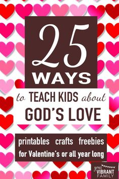 I want my kids to hear over and over that they are loved by God. Valentine's Day is a GREAT time to share this message with kids! Don't miss this awesome collection of printables and crafts (many of them FREE!) for teaching kids about God's love!