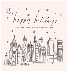 happy holidays from your friends at kate spade new york.