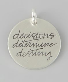 Sterling Silver 'Decisions Determine Destiny' Charm | Daily deals for moms, babies and kids