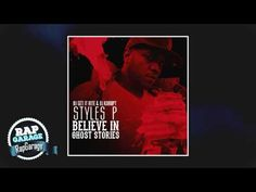 STYLES P — Off The Ghost - YouTube