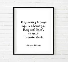 Keep Smiling Marilyn Monroe Quote Typographic by mixarthouse