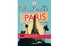 The Film Lover's Paris by Barbara Boespflug and Beatrice Billon