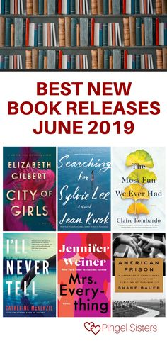 June 2019 Book Releases. Keep up to date with the hottest new books out this month with these June 2019 book releases. You simply don't want to miss the most anticipated books to read this month.