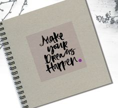 Personal Blanc Notebook Make your Dream Happen by LooveMyArt